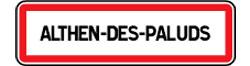 Histoire et présentation du village de Jean Althen, d'André de Richaud et de la Garance - Panneau de signalisation d'entrée d'agglomération Althen des Paluds